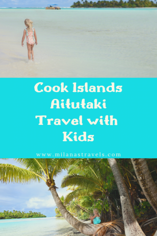 Aitutaki Cook Islands with kids
