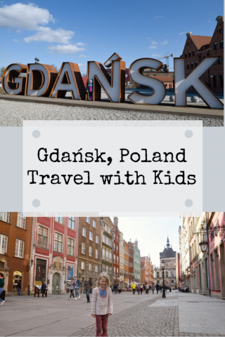 Gdansk Poland with kids