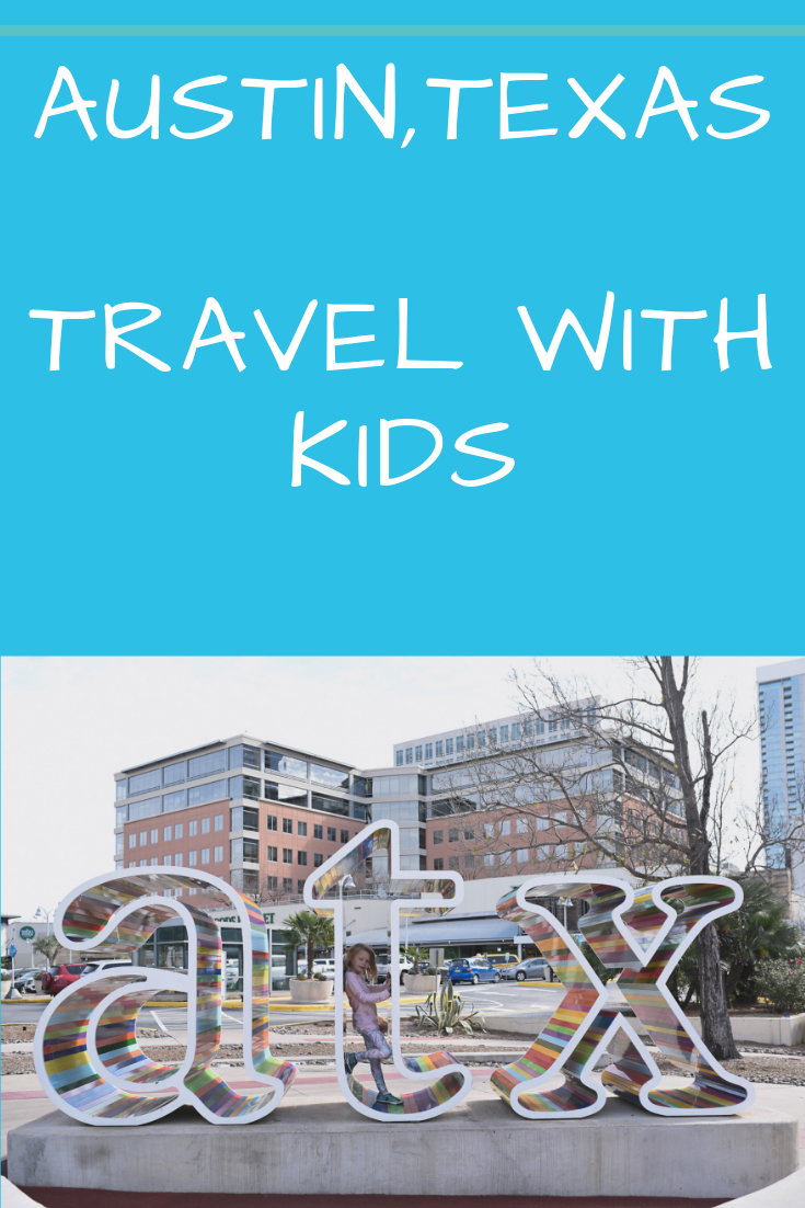 Austin Texas Itinerary With Kids