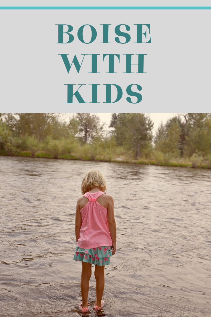 Boise Itinerary With Kids