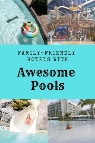 Best Hotels for families, family friendly hotels resorts pools