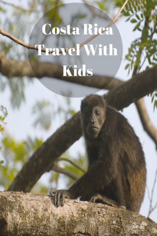 Costa Rica Guanacaste Itinerary With Kids