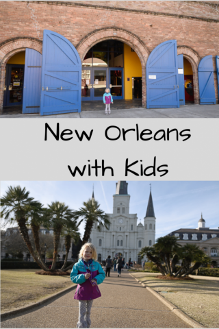 New Orleans Itinerary With Kids