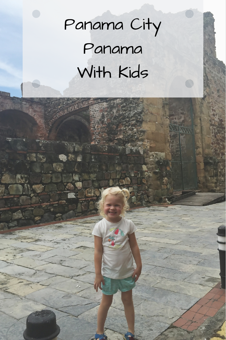 Panama City Panama Itinerary With Kids