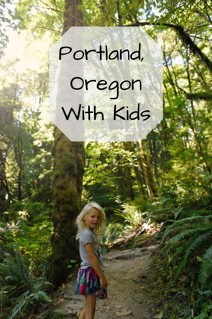 Portland, Oregon Itinerary With Kids