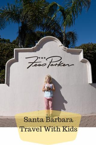 Santa Barbara with Kids Itinerary