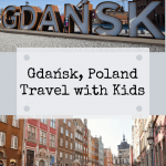 GDANSK WITH KIDS