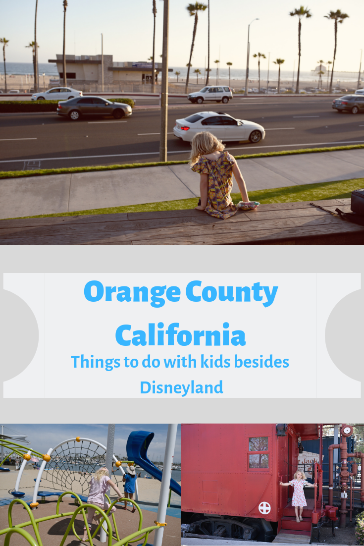 Orange County CA itinerary with kids