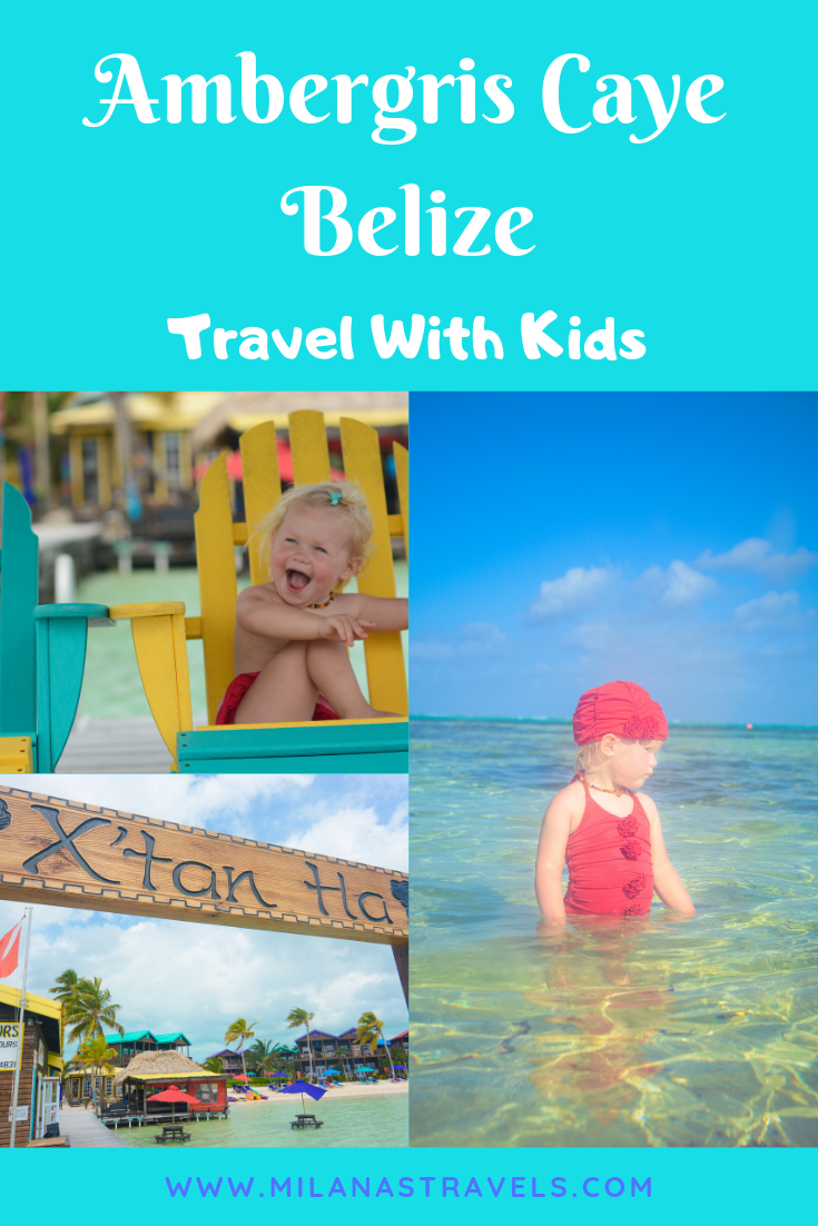 Ambergris Caye Belize Itinerary With Kids X'Tan Ha Hotel