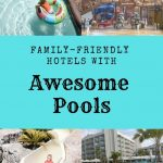 family friendly hotel pool