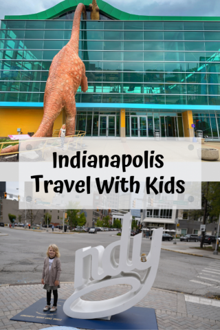 Indianapolis Itinerary with kids