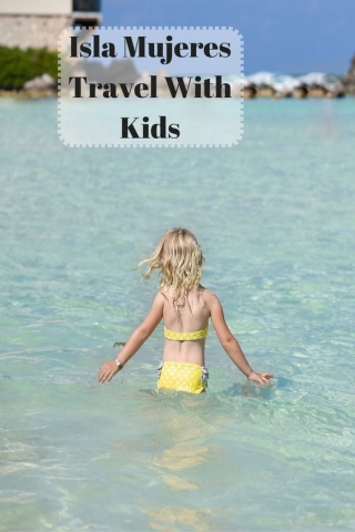 Isla Mujeres Day Trip with Kids