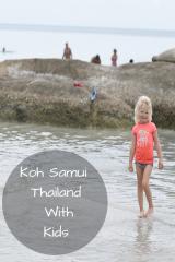Koh Samui Thailand Itinerary With Kids