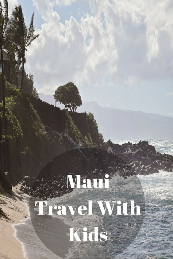 Maui Itinerary With Kids