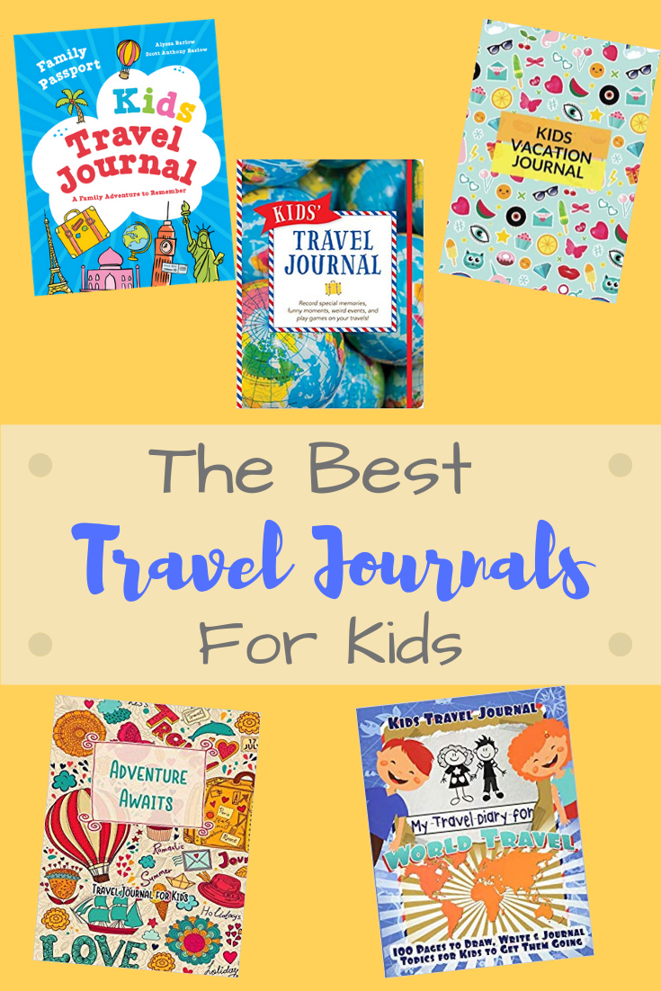 best travel journals for kids