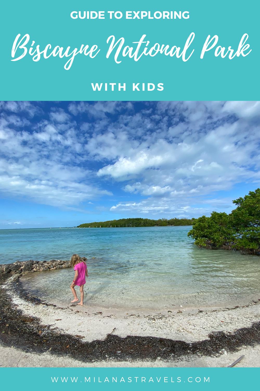 visiting biscayne national park with kids
