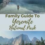 visiting yosemite national park with kids